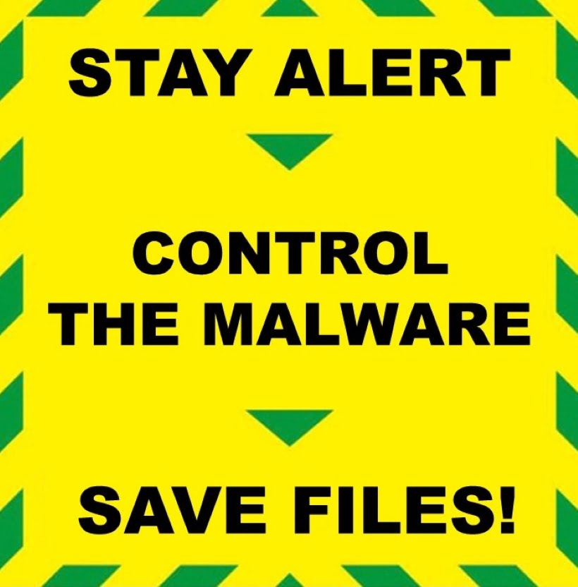 Stay Alert > Control the Malware > Safe Files!