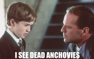 Business Process Superpower: I see dead anchovies